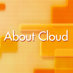 About Cloud