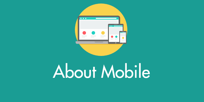 About Mobile